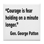 Patton Courage Fear Quote Tile Coaster