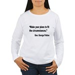 Patton Planning Quote (Front) Women's Long Sleeve