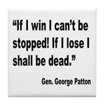Patton Win Lose Quote Tile Coaster