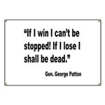 Patton Win Lose Quote Banner