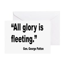 Patton Fleeting Glory Quote Greeting Card