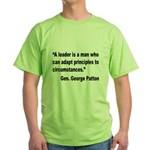 Patton Leader Quote (Front) Green T-Shirt