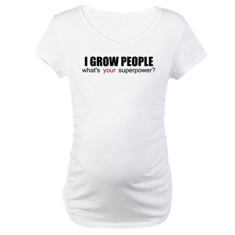 I grow people Maternity T-Shirt