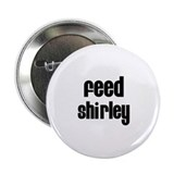 "Feed Shirley 2.25"" Button (100 pack)"