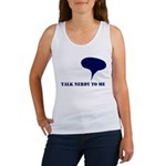 Talk Nerdy To Me Women's Tank Top