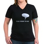 Talk Nerdy To Me Women's V-Neck Dark T-Shirt