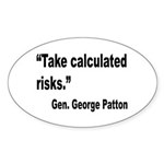 Patton Take Risks Quote Oval Sticker (10 pk)