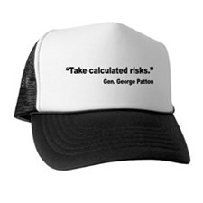 Patton Take Risks Quote Trucker Hat