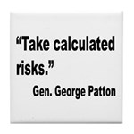 Patton Take Risks Quote Tile Coaster