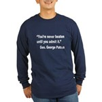 Patton Never Beaten Quote (Front) Long Sleeve Dark