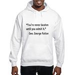 Patton Never Beaten Quote (Front) Hooded Sweatshir