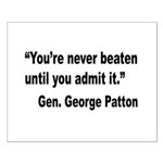 Patton Never Beaten Quote Small Poster