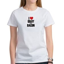 I Heart Gravy on my Bacon Tee