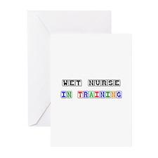 Wet Nurse In Training Greeting Cards (Pk of 10)