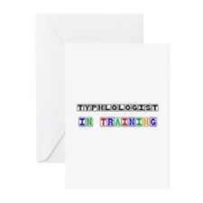 Typhlologist In Training Greeting Cards (Pk of 10)