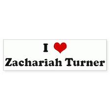 I Love Zachariah Turner Bumper Car Sticker