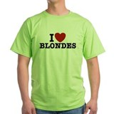 I Love Blondes T-Shirt