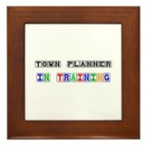 Town Planner In Training Framed Tile