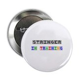 "Stringer In Training 2.25"" Button"