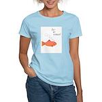 Eat my bubbles - fish - Women's Pink T-Shirt