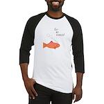 Eat my bubbles - fish - Baseball Jersey