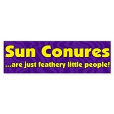 Feathery People Sun Conure Bumper Bumper Sticker