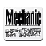 Mechanic Don't Touch My Tools Mousepad