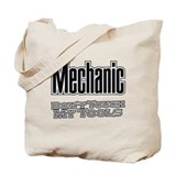 Mechanic Don't Touch My Tools Tote Bag