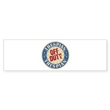 Off Duty Thespian Actor Bumper Sticker (10 pk)