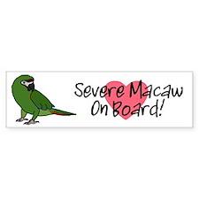 Severe Macaw On Board Bumper Sticker (white)