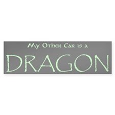 """My Other Car is a Dragon"" Bumper Bumper Sticker"