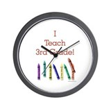 I Teach 3rd Grade! Wall Clock