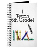 I Teach 6th Grade! Journal