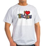I Love (Heart) Teaching Ash Grey T-Shirt