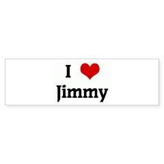 I Love Jimmy Bumper Sticker (50 pk)