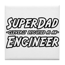 """SuperDad...Engineer"" Tile Coaster"