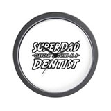 """SuperDad...Dentist"" Wall Clock"
