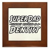 """SuperDad...Dentist"" Framed Tile"