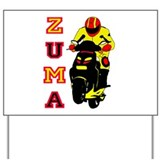 Racing Zuma Yard Sign