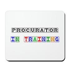 Procurator In Training Mousepad