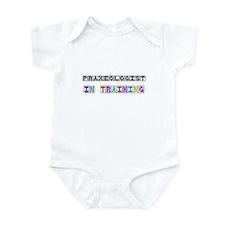 Praxeologist In Training Infant Bodysuit