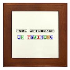 Pool Attendant In Training Framed Tile