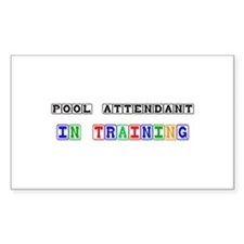 Pool Attendant In Training Rectangle Sticker