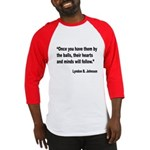 Johnson Hearts and Minds Quote Baseball Jersey