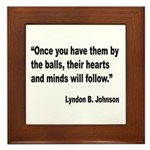 Johnson Hearts and Minds Quote Framed Tile