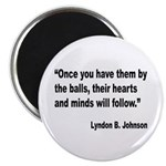 Johnson Hearts and Minds Quote Magnet