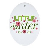 Little Sister Christmas Ornaments | Unique Designs - Cafepress