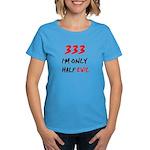 333 HALF EVIL Women's Dark T-Shirt