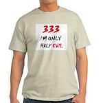 333 HALF EVIL Light T-Shirt