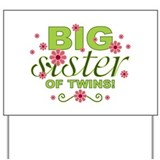 Big Sister of Twins Yard Sign